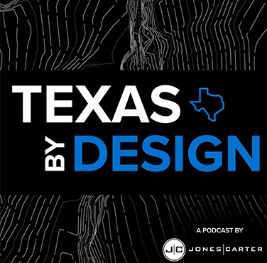 Civil Engineering Podcast Texas By Design